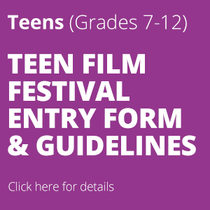 Teen film festival entry form and guidelines.